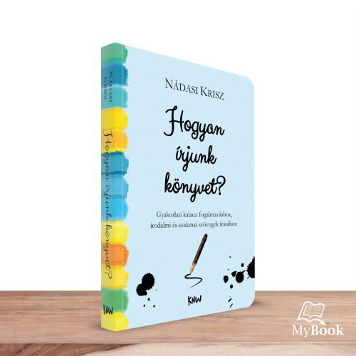 Hogyan írjunk könyvet?
