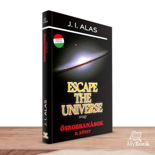 Escape The Universe avagy Ősrobbanások II.
