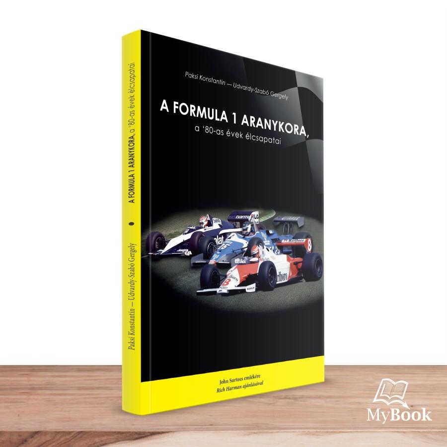 A Formula 1 aranykora, a 80-as évek élcsapatai