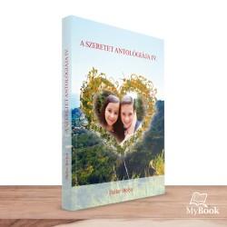 A Szeretet antológiája IV.