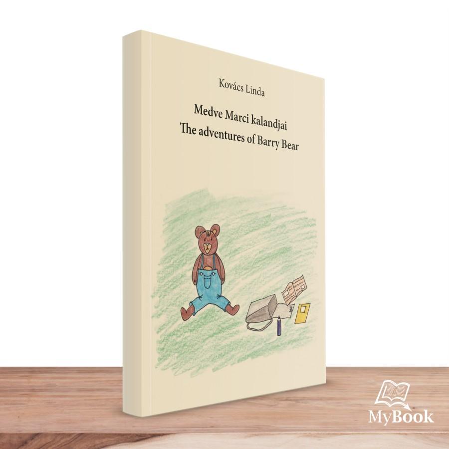 Medve Marci kalandjai - The adventures of Barry Bear